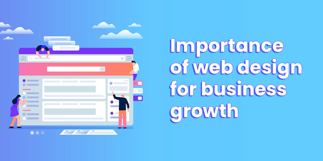 Importance of Web design for Business Growth